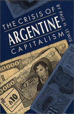 The-Crisis-of-Argentine-Capitalism